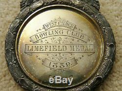 Bowling Club Limefield Médaille D'argent De L'ouest Victorienne Rare Écossais Géant Calder